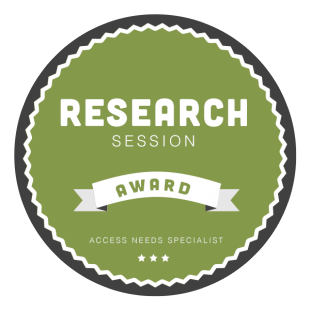 Research session award - access needs specialist, sticker