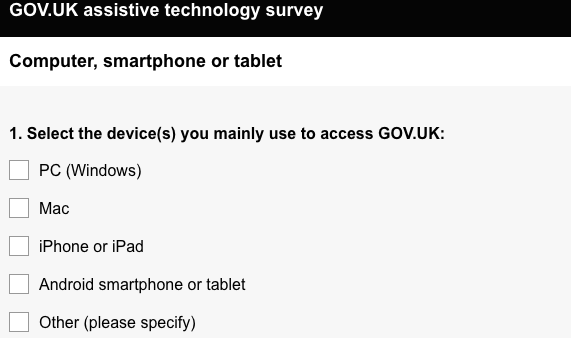 Screenshot of first question in accessibility survey. Select the device(s) you mainly use to access GOV.UK