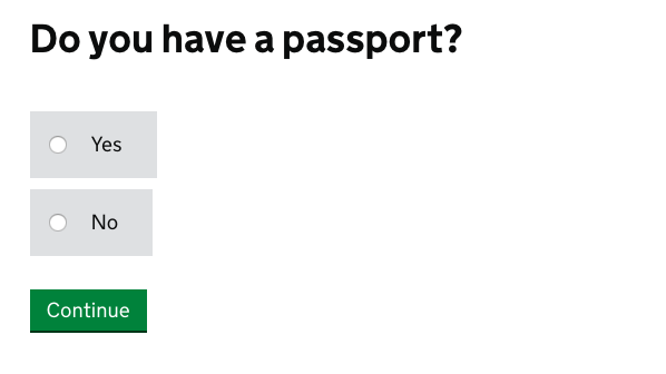 An example of a yes / no question. The question asks 'Do you have a passport?' with radio button options of 'yes' or 'no'.
