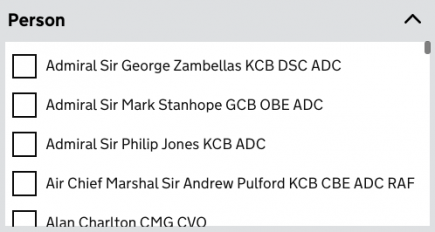 Screenshot with a heading that says 'person' and a list of checkboxes that show the following names: Admiral Sir George Zambellas KCB DSC ADC, Admiral Sir Mark Stanhope GCB OBE ADC, Admiral Sir Philip Jones KCB ADC, Air Chief Marshal Sir Andrew Pulford KCB CBE ADC RAF, Alan Charlton CMG CVO