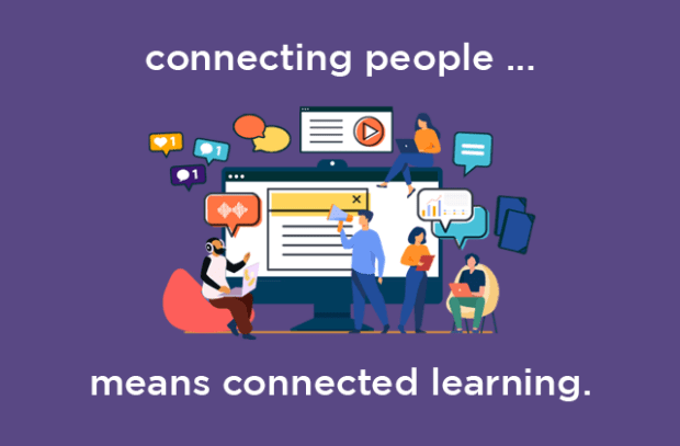 """Poster with the text """"Connecting people means connected learning"""""""